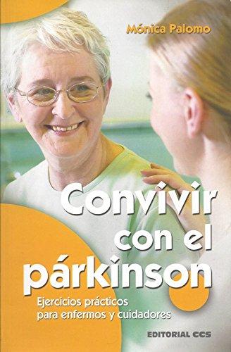 9788490232866: Convivir con el párkinson: Ejercicios prácticos para enfermos y cuidadores
