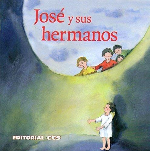 Jose y sus hermanos una historia del: Brandt, Susanne /