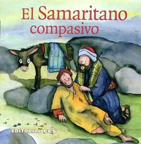 El samaritano compasivo una historia del nuevo: Brandt, Susanne /