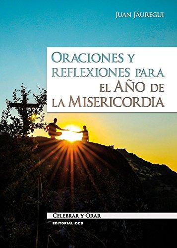Oraciones y reflexiones para el Año de: Jáuregui Castelo, Juan