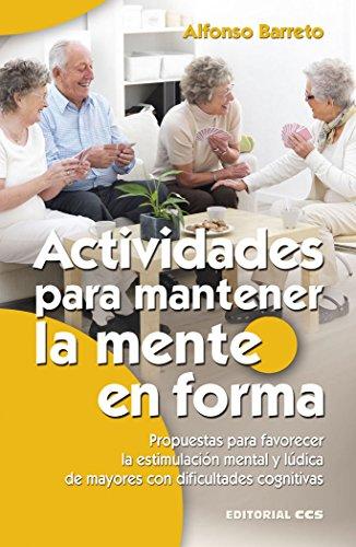 Actividades para mantener la mente en forma: Alfonso Barreto Nieto