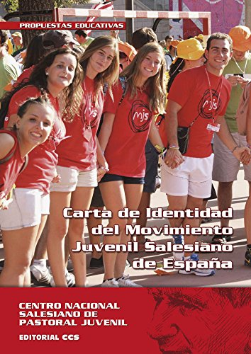 CARTA DE IDENTIDAD DEL MOVIMIENTO JUVENIL SALESIANO: CENTRO NACIONAL SALESIANO