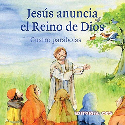 JESUS ANUNCIA EL REINO DE DIOS/CUATRO PARABOLAS/HISTORIAS: ARNOLD, MONIKA