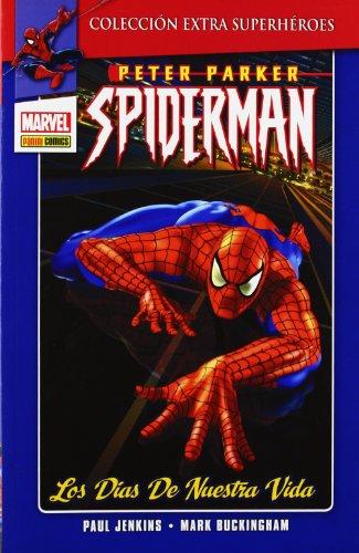 9788490240021: Peter Parker Spiderman: Los dias de nuestra vida 01