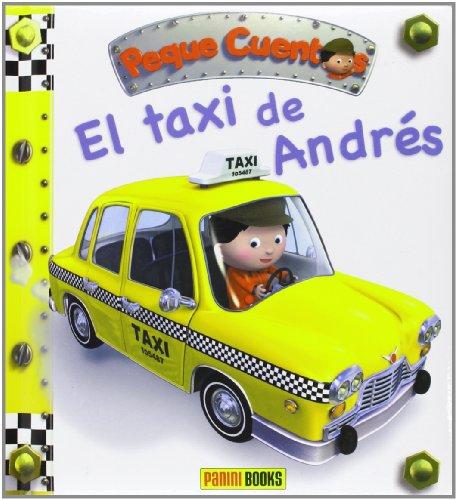 9788490240472: El Taxi De Andrés. Peque Cuentos