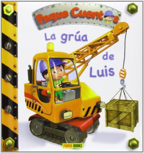 9788490241394: La Grúa De Luis. Peque Cuentos