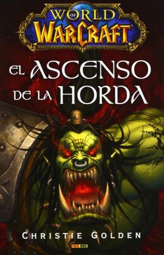 9788490241950: WORLD OF WARCRFT EL ASCENSO DE LA HORDA