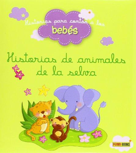 9788490242889: Historias de animales de la selva - historias para contar.