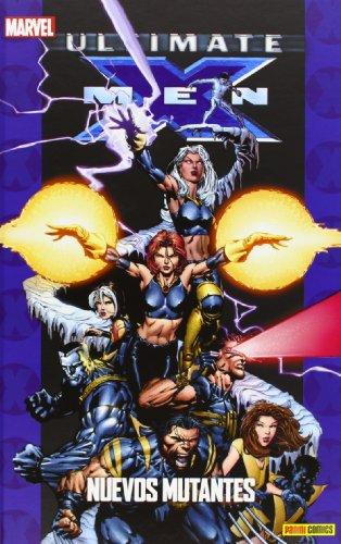 9788490243855: Ultimate X-Men 07. Nuevos Mutantes (Coleccionable Ultimate 31) (M.Gold Nuevos Mutantes)