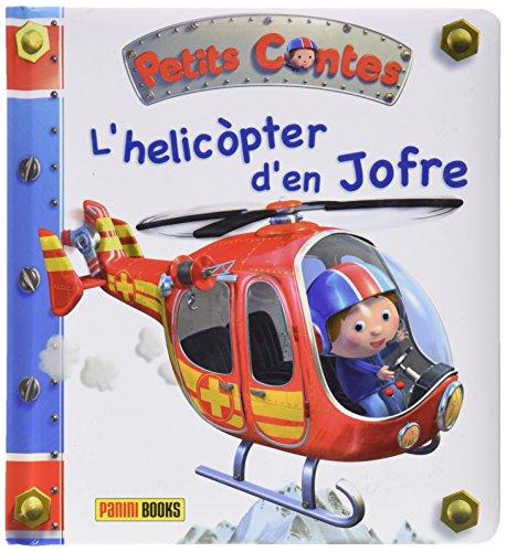9788490244142: L'Helicòpter D'En Jofre. Petits Contes