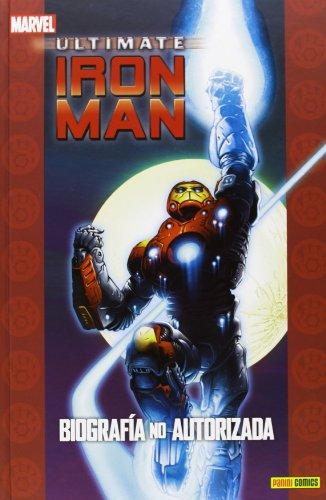 9788490244340: Ultimate Iron Man. Biografía No Autorizada