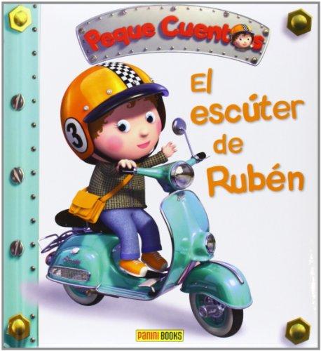 9788490244876: El Escúter De Rubén. Peque Cuentos
