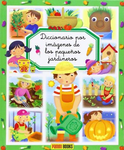 9788490244999: Diccionario Por Imágenes De Los Pequeños Jardineros (Diccionario Por Imagenes)