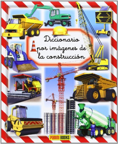 9788490245026: Diccionario Por Imágenes De La Construcción (Diccionario Por Imagenes)