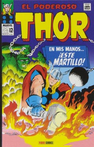 9788490245170: El Poderoso Thor. En Mis Manos... ¡Este Martillo! (Marvel Gold Omnibus)