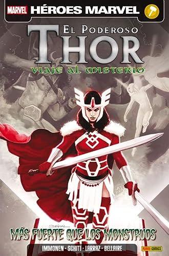 9788490246443: El Poderoso Thor. Viaje Al Misterio. Más Fuerte Que Los Monstruos (Marvel Heroes)