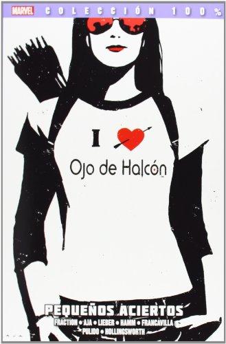 9788490246450: Ojo De Halcón 2. Pequeños Aciertos (100% Marvel - Ojo De Halcon)