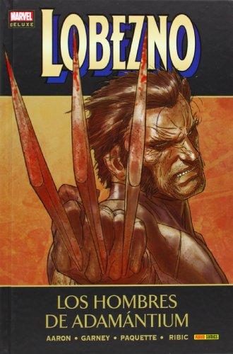 9788490246504: Lobezno 4. Los Hombres De Adamántium (Marvel Deluxe - Lobezno)