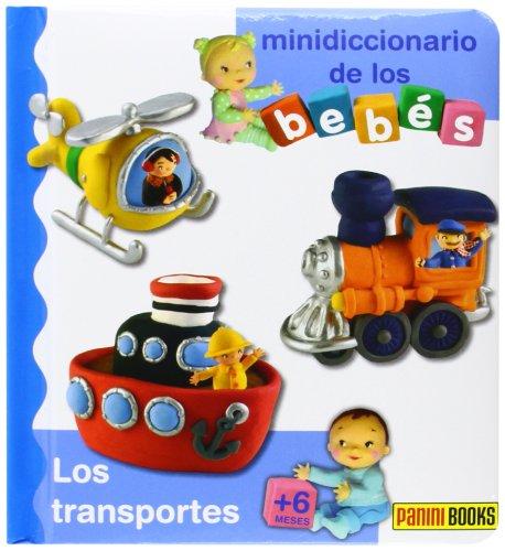 9788490246771: Los Transportes. Mini Diccionario De Los Bebés (Mini Diccionario De Los Bebes)