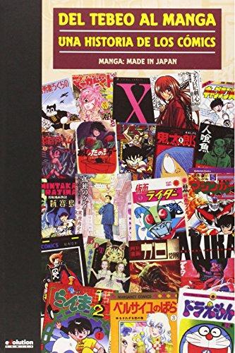 9788490248904: Del Tebeo Al Manga. Una Historia De Los Cómics. Manga: Made In Japan