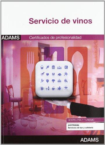 9788490250013: Servicio de vinos. Módulo formativo