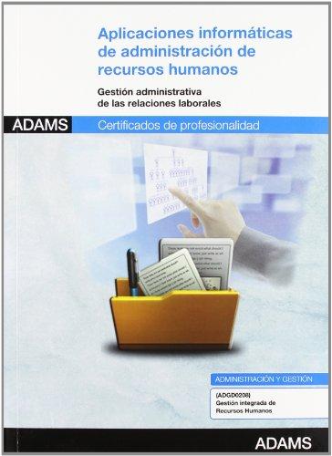 9788490250631: APLICACIONES INFORMATICAS DE ADMINISTRACION DE RECURSOS HUMANOS - UNIDAD F.0344