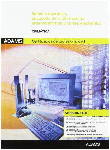 9788490251225: Sistema operativo, búsqueda de la información: Internet-Intranet y correo electrónico : módulo transversal ofimática