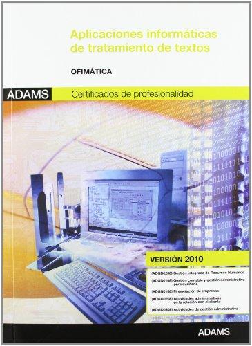 9788490251232: Aplicaciones informáticas de tratamiento de textos: módulo transversal ofimática (versión 2010)