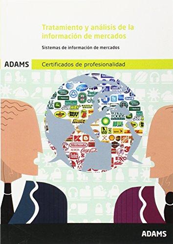 9788490255056: Tratamiento y análisis de la información de mercados: certificado de profesionalidad de marketing y compraventa internacional