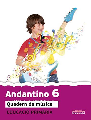 9788490261071: Andantino 6. Quadern de música: Música. Tercer cicle de Primària. 6e curs (Projecte Far)