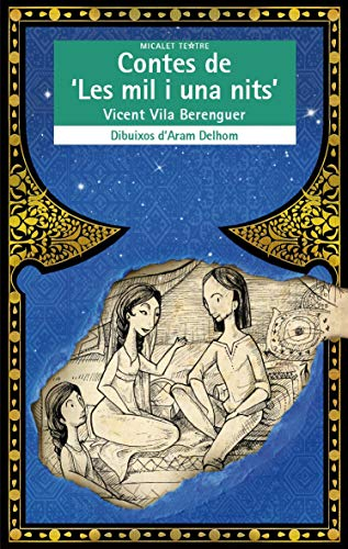 9788490262832: Contes De Les Mil I Una Nits (Micalet Teatre)