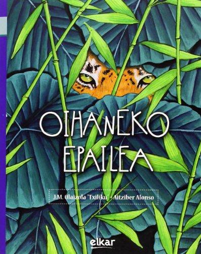Oihaneko epailea (Paperback): Jesus Mari Olaizola