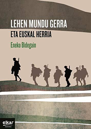 9788490272756: Le Pays basque et la Grande Guerre