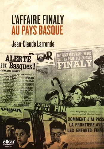 9788490273364: L'affaire Finaly au Pays basque