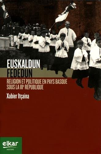 9788490274286: Euskaldun, fededun