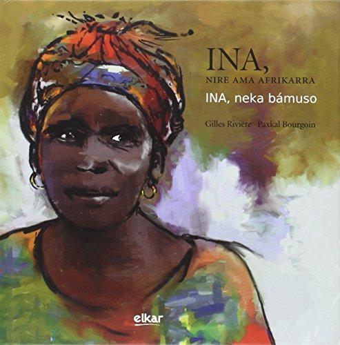 9788490275573: Ina, nire ama afrikarra