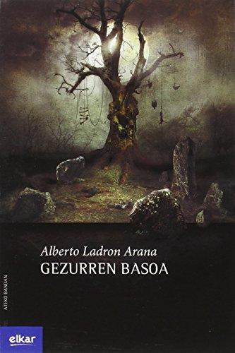 9788490276020: Gezurren basoa (Ateko bandan)