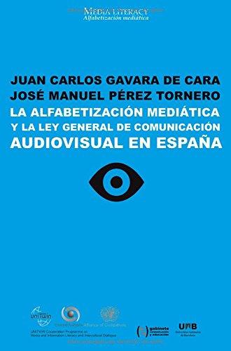 9788490290033: La alfabetización mediática y la Ley General de Comunicación Audiovisual en España (Spanish Edition)