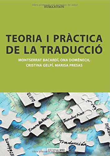 Teoria i pràctica de la traducció (Paperback): Montserrat . .