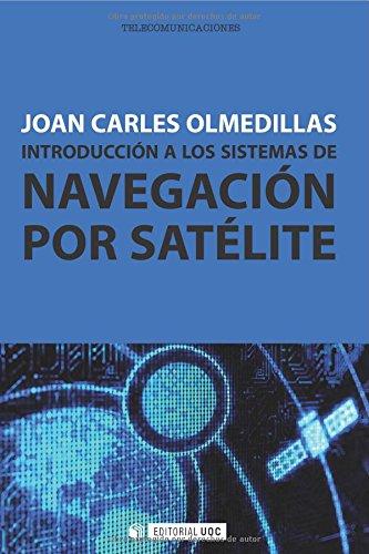 9788490291672: Introducción a los sistemas de navegación por satélite (Spanish Edition)