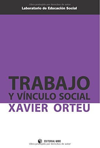 9788490291696: Trabajo y vínculo social (Laboratorio de Educación Social)