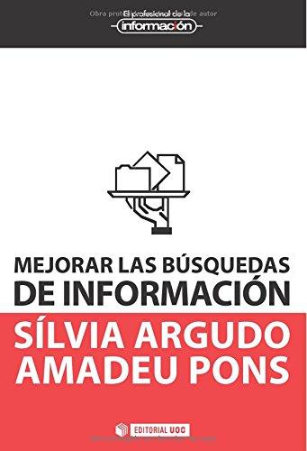 9788490291726: Mejorar las búsquedas de información (Spanish Edition)