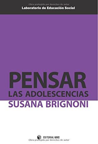 9788490292297: Pensar las adolescencias (Spanish Edition)