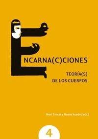 9788490295298: Encarna(c)ciones. teoria(s) de los cuerpos