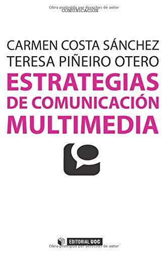 9788490297728: Estrategias de comunicación multimedia (Manuales)