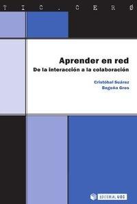 APRENDER EN RED. DE LA INTERACCIÓN A: SUÁREZ GUERRERO, CRISTÓBAL