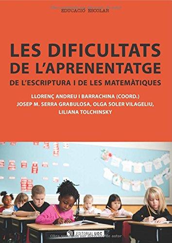 9788490299081: Les dificultats de l'aprenentatge de l'escriptura i de les matemàtiques (Spanish Edition)