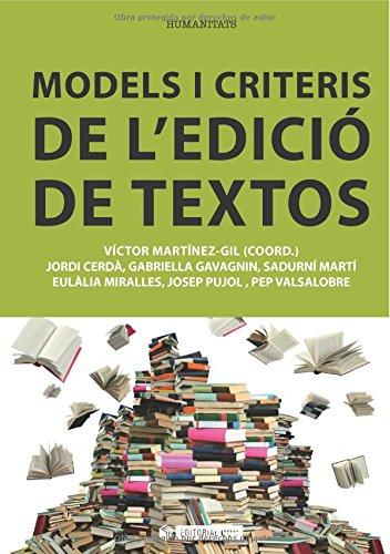 Models i criteris de l edició de textos (Paperback): Víctor Martínez-Gil
