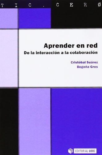 9788490299616: Aprender en red. De la interacción a la colaboración (TIC.CERO)