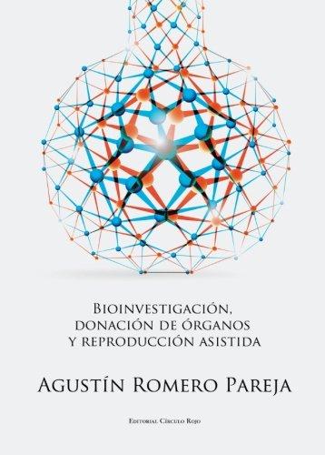 9788490301142: Bioinvestigación, Donación de Organos y Reproducción Asistida